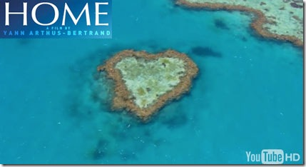 20090604-Home-Film-Yann-Arthus-Bertrand-Heart-Reef